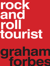 Rock and Roll Tourist (eBook)